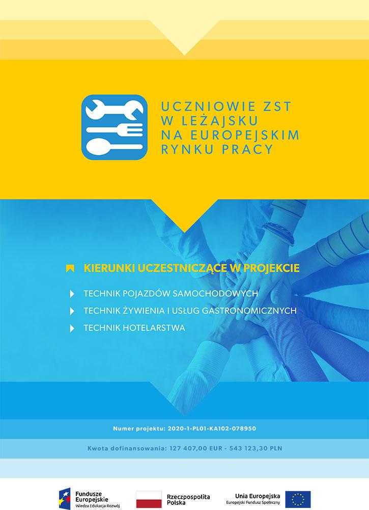 Plakat- UCZNIOWIE ZST W LEŻAJSKU NA EUROPEJSKIM RYNKU PRACY